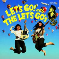 LET'S GO with THE LET'S GO's  [再発CD]